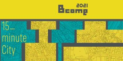 Bcome 2021: 15-Minute City competition