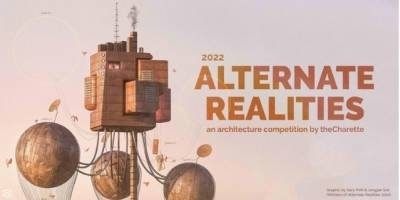 Alternate Realities 2022 Architecture Competition