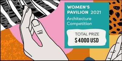 Womens Pavilion 2021 - Architecture Competition